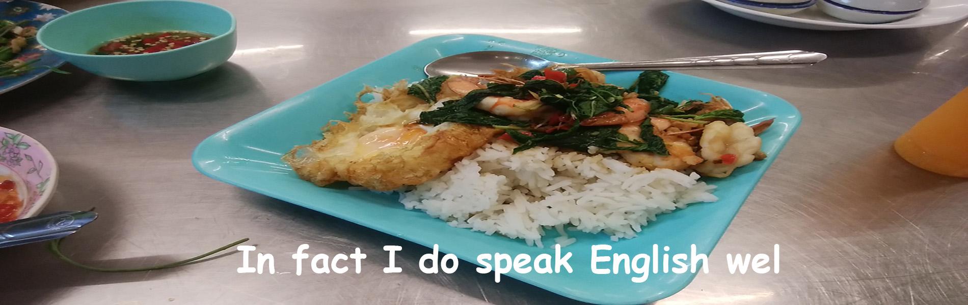 I do speak English well